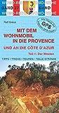 Mit dem Wohnmobil in die Provence und an die Cote...