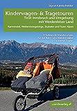 Kinderwagen-und Tragetouren Tirol: Innsbruck und...