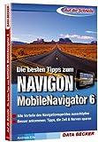 Die besten Tipps zum Navigon MobileNavigator 6.